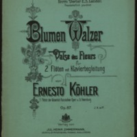 Blumenwalzer = Valse des fleurs, op. 87, für 2 Flöten und Klavier / Ernesto Köhler.