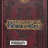 The Bohemian girl : opera in three acts / the music composed by Balfe ; the words by Alfred Bunn ; [vocal score] edited by Arthur Sullivan and J. Pittman