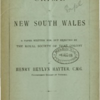 Crime in New South Wales : a paper written for, but rejected by the Royal Society of that colony