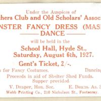 Mothers Club and Old Scholar's Association monster fancy dress (masked) dance. Gent's ticket, 6th August 1927