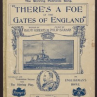 There's a foe at the gates of England / words by Ralph Roberts ; music by Philip Braham