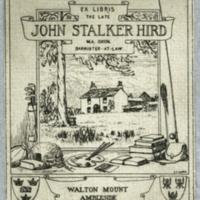 Ex libris : The late John Stalker Hird, M.A., Oxon. Barrister at law