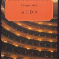 Aïda : opera in four acts / music by Giuseppe Verdi ; libretto by Antonio Ghislanzoni ; English translation by Walter Ducloux