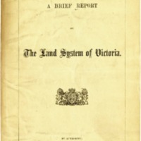A brief report on the land system of Victoria