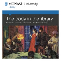 The body in the library: an exhibition of detective fiction from the Rare Books Collection 15 March - 8 June 2012
