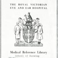 The Royal Victorian Eye and Ear Hospital Medical Reference Library : School of Nursing