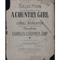 A country girl : selection / music by Lionel Monckton ; selected and arranged for the orchestra by Charles Godfrey Junior