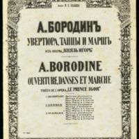 Ouverture, danses et marche : pour grand orchestre : tirées de l'opéra Le Prince Igor. Danses no 8 et 17