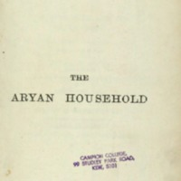 The Aryan Household: Its Structure and Its Development An Introduction to Comparative Jurisprudence