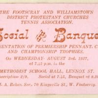 The Footscray and Williamstown District Protestant Churches Tennis Association social and banquet, 3rd August 1927