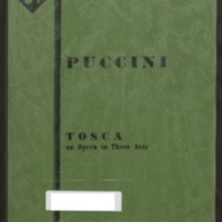 Tosca : an opera in three acts / by V. Sardou, L. Illica, G. Giacosa ; [music by] G. Puccini