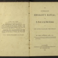 The Australian emigrant's manual : or, a guide to the gold colonies of New South Wales and Port Phillip