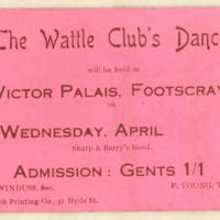 The Wattle Club's dance. Gent's ticket, April