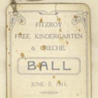 Fitzroy Free Kindergarten & Creche ball, 7th June 1911
