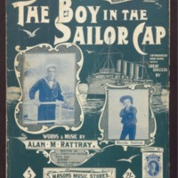 The boy in the sailor cap / words & music by Alan M. Rattray