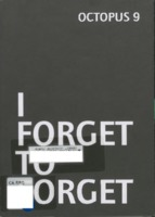I forget to forget
