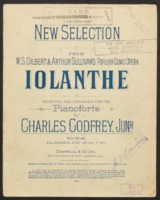 Iolanthe : selection /music by Arthur Sullivan ; selected and arranged for orchestra by Charles Godfrey Junior