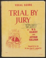 Trial by jury / [words] by W. S. Gilbert and [music by] Arthur Sullivan