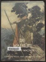 Die Walküre / Wagner, Richard, 1813 - 1883