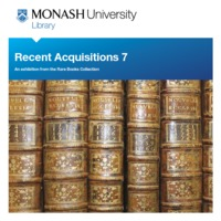 Recent acquisitions 7: an exhibition from the Rare Books Collection 10 October 2013 - 28 February 2014