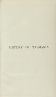 A history of Tasmania from its discovery in 1642 to the present time / by James Fenton