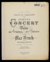 Zweites Concert fur die Violine : mit Begleitung des Orchesters / Max Bruch
