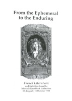 From the ephemeral to the enduring : French literature : an exhibition from the Monash Rare Book Collection, 10 August - 11 October 1993