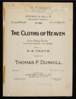 The cloths of heaven / Thomas F. Dunhill, words by William Butler Yeats
