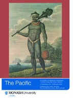 The Pacific: an exhibition of material from the Monash University Library Rare Books Collection 27 September 2007 - 29 February 2008