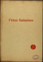 Fetes galantes / Claude Debussy, words by Paul Verlaine